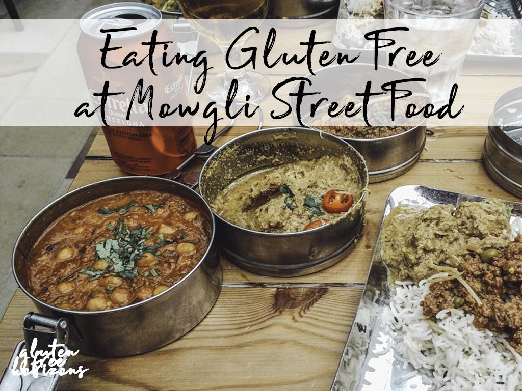 Review Eating Gluten Free At Mowgli Street Food Gluten