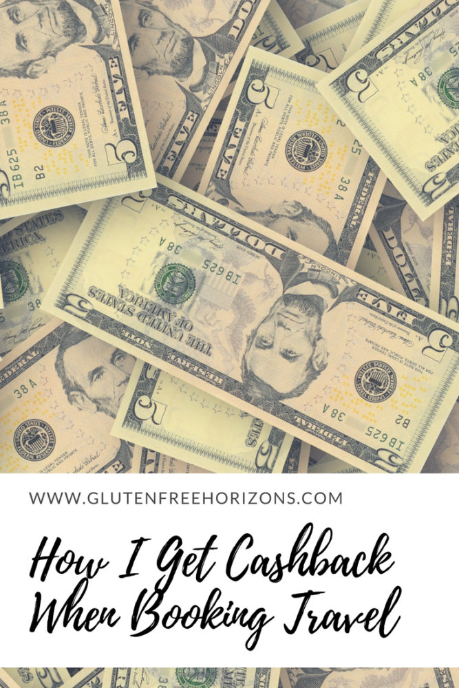 How I get Cashback Booking Travel | Gluten Free Horizons